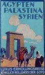 """Königlich Holländische Lloyd - Luxus-Erholungsreise Ägypten-Palästina-Syrien, Orienreise mit D.D.  """"Gelria"""" im Januar 1931"""