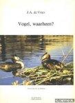 Vries - Vogel, waarheen?