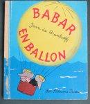 Brunhoff, Jean de - Babar en ballon   Les Albums Roses