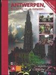 Koninklijke Gidsenvereniging van Antwerpen - Antwerpen door het oog van de stadsgidsen. deel 1