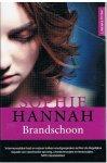 Hannah, Sophie - Brandschoon