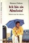 Finkers Herman - Ich bin ein Almeloer !  Teksten naast het theater