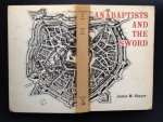 Stayer, James M. - Anabaptists and the Sword