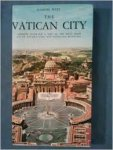 Pucci, Eugenio - The Vatican City. Complete guide for a visit to the papal state. To St. Peter's and the Vatican Museums