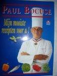 Bocuse, Paul - Mijn  mooiste recepten voor u!