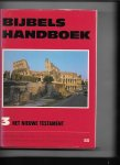 redactie - Bijbels Handboek deel III: he Nieuwe Testament