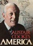 - Alistair Cooke's America