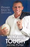 Putter, Jannie (ds1251) - Mentally Tough. Proven Keys to Success