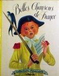 Baudoin, Simone (ills.) - Belles Chansons de France