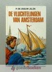Zeeuw Jg.Zn, P. de - De vluchtelingen van Amsterdam --- Geillustreerd voor Menno. Reformatieserie, deel 4