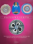 Pat Reilly - Paperweights - The collector's guide to selecting and enjoying new and vintage paperweights