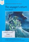 Weigall, Peter - The voyager's return, based on the epic journey 'The Odyssey' / a tale of courage and adventure to be read aloud in daily episodes