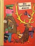 BINDER, E. & WERNER, N. (KLUWER, P vert.) - De betoverde dieren