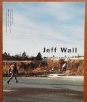 Wall, Jeff ; Jean-François Chevrier; Briony Fer - Jeff Wall