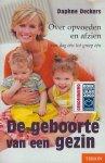 Daphne Deckers - De geboorte van een gezin