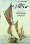 The Mariner's Museum - A dictionary of wold's watercraft. From Aak to Zumbra