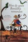 Zwan, Wim van der (verzameld en naverteld door) - Hoe de apen Boeddha vereerden en andere dierenverhalen