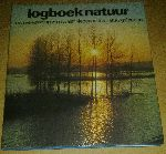 - Logboek natuur - Een verkenning van 12 Nederlandse natuurgebieden