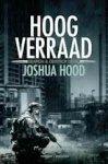 Hood, Joshua - Search & Destroy: Hoogverraad