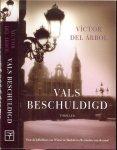 Arbol, Victor del Uit het Spaans vertaald door Johan Rijskamp en Marian Kuin - Vals beschuldigd