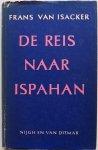 Isacker Frans van - De reis naar Ispahan