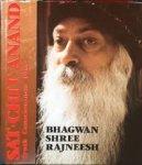 OSHO [=Bhagwan Shree Rajneesh] - Sat Chit Anand; Truth Consciousness Bliss