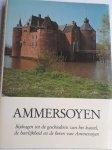 BUURMAN, D. J. G. (redactie) - AMMERSOYEN.Bijdragen tot de geschiedenis van het kasteel, de heerlijkheid en de heren van Ammersoyen