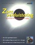 Kuiper, Jacob & Otten, Harry - Zonsverduistering. De eclips van 11 augustus 1999