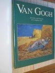 Miralles, Francesc - Van Gogh de mens, zijn leven en het complete werk