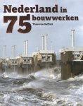 Theo van Oeffelt - Nederland in 75 bouwwerken