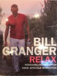 Granger, Bill - Relax / koken voor feestelijke dagen