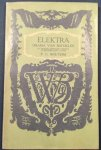 SOFOKLES. / P.C. BOUTENS. - Elektra. Drama van Sofokles in Nederlandsche verzen overgebracht.