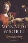 Monaldi, Sorti, Francesco - Versluiering / geschenk Juni- Maand van het Spannende Boek 2011