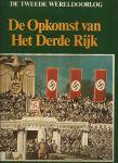 Diversen - De tweede Wereldoorlog, De opkomst van het derde Rijk.