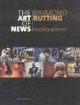 Rutting, Raymond / Swieten, Jet van - The Art of News (Photography)