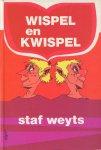 Weyts, Staf - Wispel en Kwispel