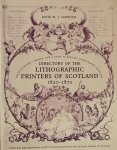 Schenck, David H.J. - Directory of the Lithographic Printers of Scotland 1820-1870: Their Locations, Periods, and a Guide to Artistic Lithographic Printers