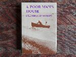 Reynolds, Stephen. - A poor man`s house. --- It is a remarkable autobiography and social document. It describes how Reynolds left Edwardian social middle class society to share the life and work of a Devon fishing family. 320 pp. Near fine state.