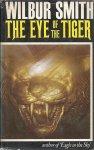 SMITH, WILBUR - The Eye of the Tiger