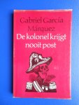 García Márquez, Gabriel - De kolonel krijgt nooit post