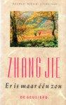 Zhang Jie - Er is maar één zon