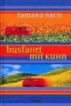 Tamara Bach - Busfahrt mit Kuhn