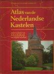 - Atlas van de nederlandse kastelen / druk 1