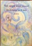 Sonia - Van angst naar moed; het oertrauma van de mens