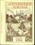 SCHAARS.Dr.A.H.G [staring instituut] eindredaktie met velen auteurs - ACHTERHOEKSE ALMANAK ,1994 9e jaargang