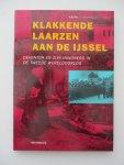 K.H. Vos en dr. C. Hilbrink - Klakkende laarzen aan de IJssel. Deventer en zijn inwoners in de Tweede Wereldoorlog