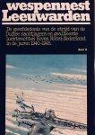Jansen, Ab. A. - Wespennest Leeuwarden. De geschiedenis van de strijd van de Duitse nachtjagers en geallieerde luchtmachten boven Noord-Nederland in de jaren 1940-1945. 3 delen compleet.