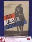 Ham, Gijs van der, Pollmann, Judith, Vandermeersch, Peter, e.a. - 80 jaar oorlog / De geboorte van Nederland