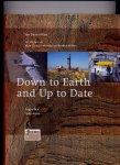 ANNEVELD, Mr. Ir. J.C. & Mr. H.H.A. NEUMAN, Ir. L. de QUELERIJ, Ing. H.M. ZUIDBERG (redactie) & JAN DAAN HILLEN (tekst) met bijdragen van MAX DENDERMONDE  & RINSKE HILLEN - Down to earth and up to date (jubileumboek tgv 40 jarig bestaan van Fugro N.V.)
