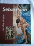 - Sebastiaan, martelaar of mythe